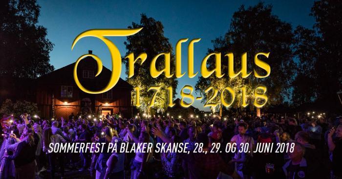 Trallaus 2018 - Sommerfest på Blaker Skanse